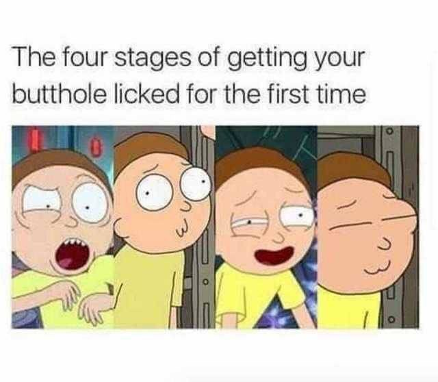 Cartoon - The four stages of getting your butthole licked for the first time
