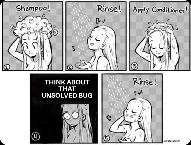 Cartoon - Shampoo! Rinse!    Apply Conditioner! 3 Rinse! THINK ABOUT THAT UNSOLVED BUG uCaterpil20