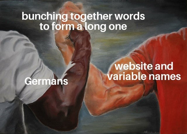 Arm - bunching together words to form a long one website and variable names Germans