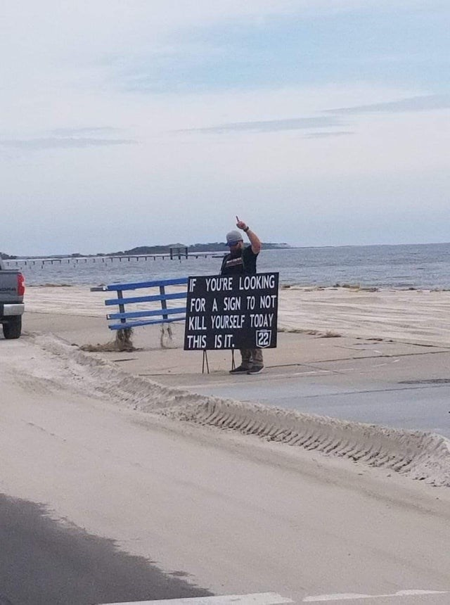 Beach - F YOURE LOOKING FOR A SIGN TO NOT KILL YOURSELF TODAY 22 THIS IS IT.
