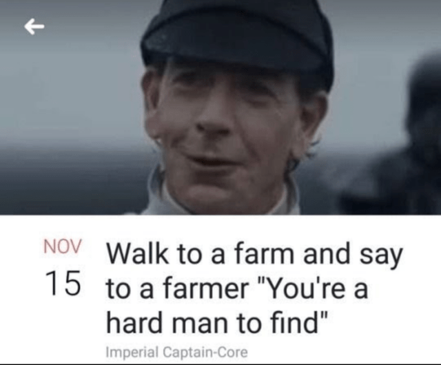 """Text - NOV Walk to a farm and say 15 to a farmer """"You're a hard man to find"""" Imperial Captain-Core"""