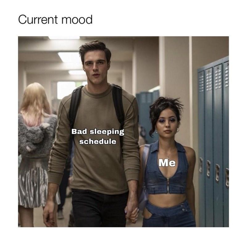 T-shirt - Current mood Bad sleeping schedule Ме