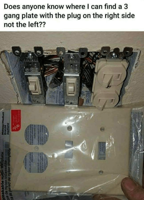 """Auto part - Does anyone know where I can find a 3 gang plate with the plug on the right side not the left?? 318 breakable Nyton Wallplate. ue de Nylon incassable de pared de nylon irromptble Midwey/Hedum Mediano opue 3,"""" larger 24t HO wha resb ot GHES WE HARAT OTN EY"""