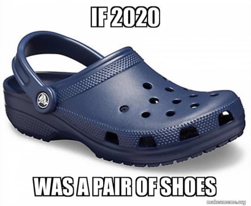Footwear - IF2020 WAS A PAIR OF SHOES makeameme.org