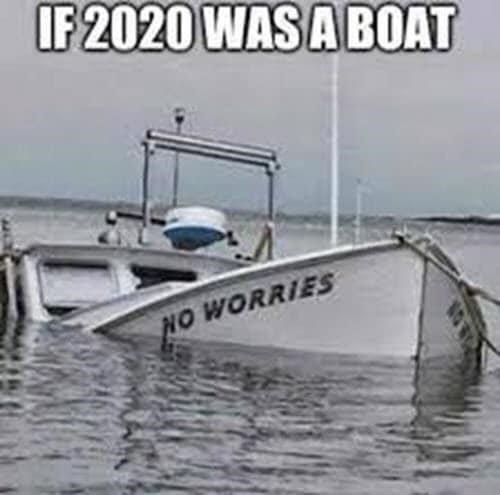 Water transportation - IF 2020 WAS A BOAT NO WORRIES