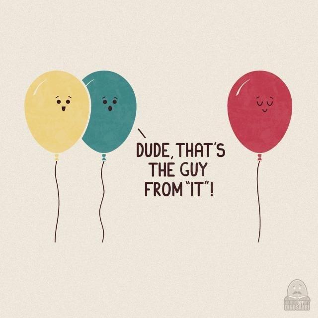 "Balloon - DUDE, THAT'S THE GUY FROM ""IT""! HANUSOFFY DINOSAURI"
