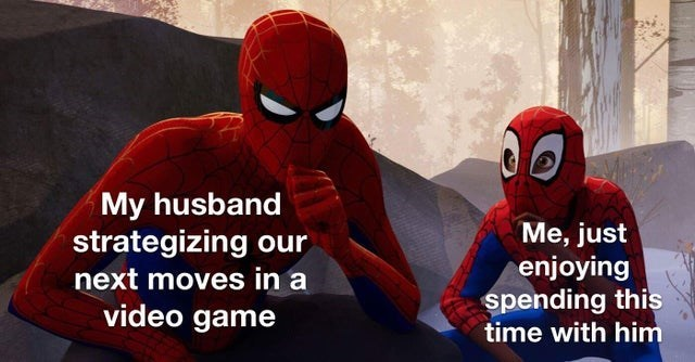 Spider-man - My husband strategizing our next moves in a Me, just enjoying spending this time with him video game