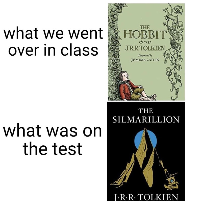 Text - THE what we went НОВВIT over in class J.RR.TOLKIEN Illustrated by JEMIMA CATLIN THE SILMARILLION what was on the test J-R·R. TOLKIEN