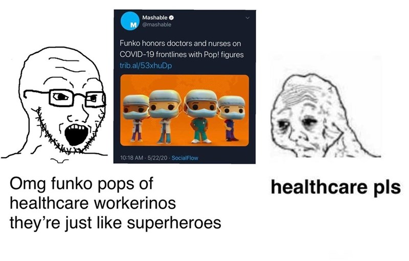Text - Mashable O M @mashable Funko honors doctors and nurses on COVID-19 frontlines with Pop! figures trib.al/53xhuDp 10:18 AM - 5/22/20 · SocialFlow Omg funko pops of healthcare workerinos healthcare pls they're just like superheroes