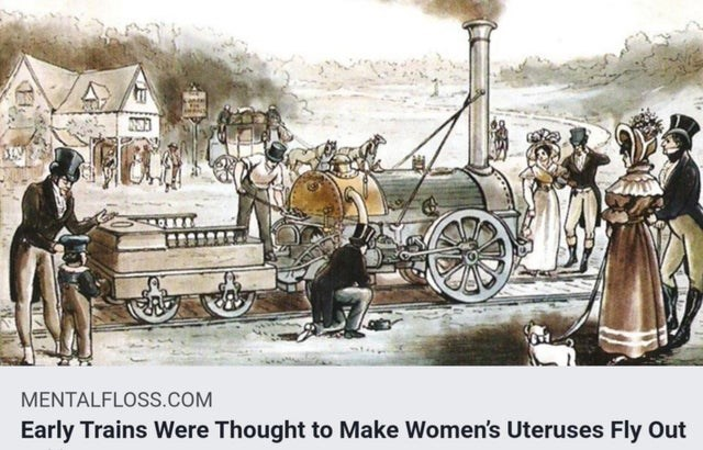 Cartoon - MENTALFLOSS.COM Early Trains Were Thought to Make Women's Uteruses Fly Out