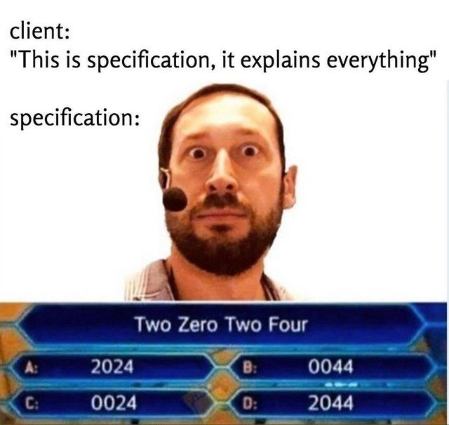 """Hair - client: """"This is specification, it explains everything"""" specification: Two Zero Two Four 2024 B: 0044 C: 0024 D: 2044"""