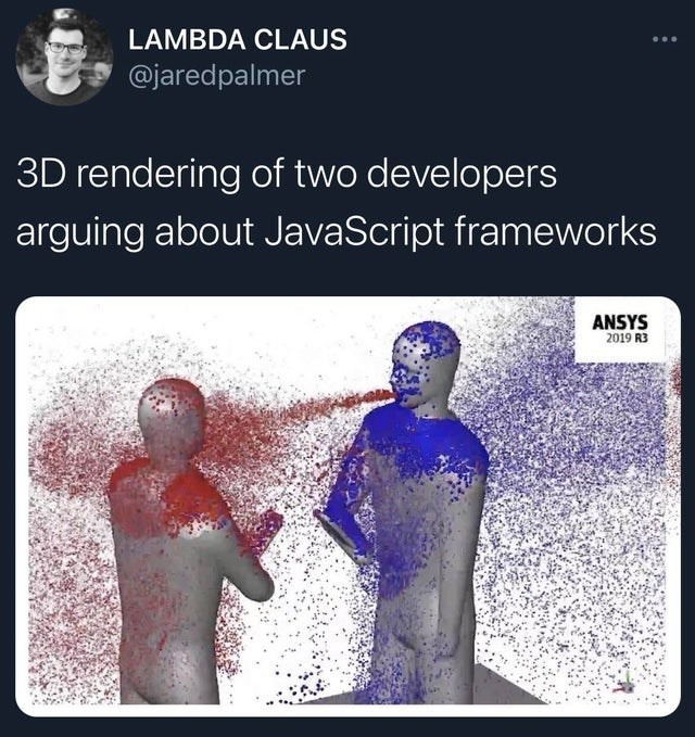 Text - LAMBDA CLAUS @jaredpalmer 3D rendering of two developers arguing about JavaScript frameworks ANSYS 2019 R3