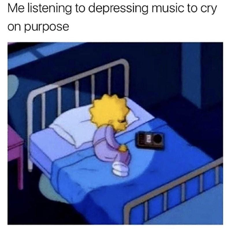 Cartoon - Me listening to depressing music to cry on purpose
