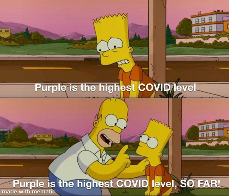 Cartoon - 日日日 Purple is the highest COVID level DOO Purple is the highest COVID level, SO FAR! made with mematic