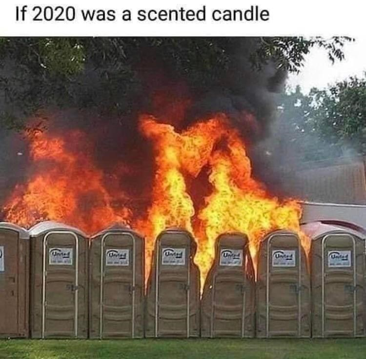 Flame - If 2020 was a scented candle Un Un Unted Unted Untad