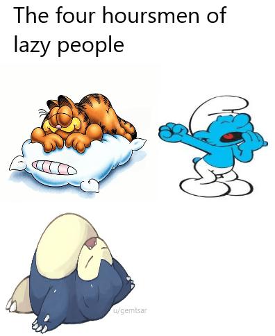 Clip art - The four hoursmen of lazy people u/gemtsar