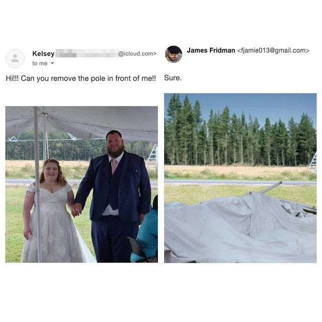 Photograph - James Fridman <fjamie013@gmail.com> Kelsey @icloud.com> to me Hi!! Can you remove the pole in front of me! Sure.