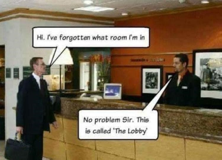 Property - Hi. I've forgotten what room I'm in No problem Sir. This is called 'The Lobby