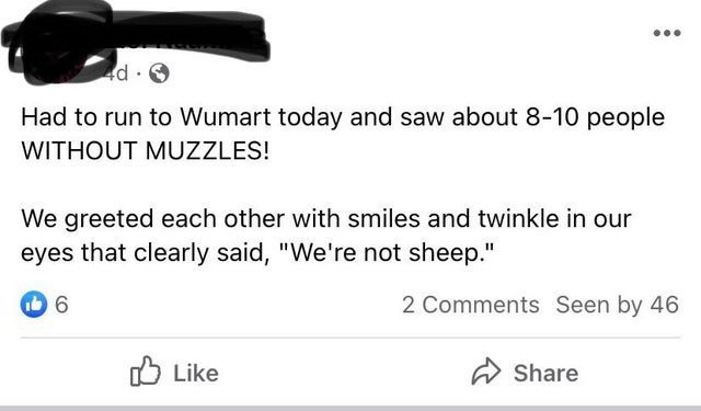 """Text - 4d Had to run to Wumart today and saw about 8-10 people WITHOUT MUZZLES! We greeted each other with smiles and twinkle in our eyes that clearly said, """"We're not sheep."""" 2 Comments Seen by 46 O Like A Share"""