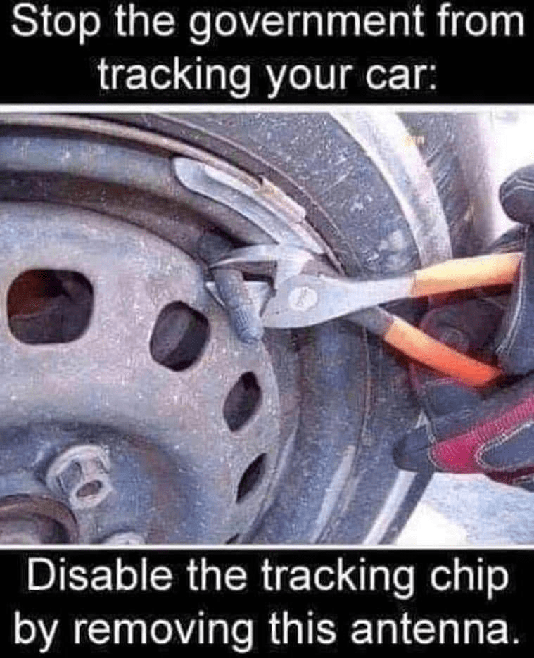 Tire - Stop the government from tracking your car: Disable the tracking chip by removing this antenna.