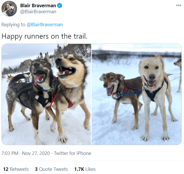 Dog - Blair Braverman @BlairBraverman 000 Replying to @BlairBraverman Happy runners on the trail. 7:03 PM · Nov 27, 2020 - Twitter for iPhone 12 Retweets 3 Quote Tweets 1.7K Likes