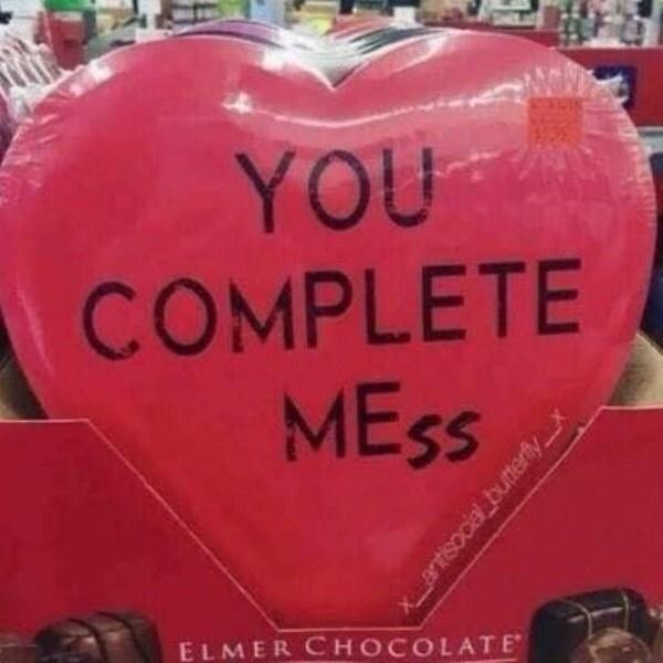 Heart - YOU COMPLETE MESS ELMER CHOCOLATE WAASTITI Xantisocial butterlyx