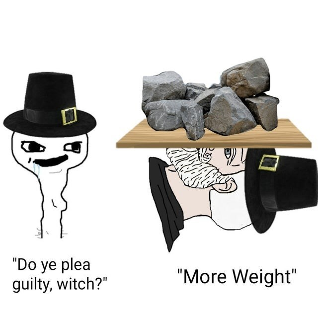 """Clothing - """"Do ye plea guilty, witch?"""" """"More Weight"""""""