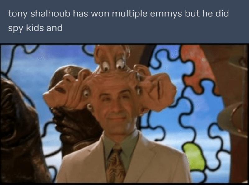 Cartoon - tony shalhoub has won multiple emmys but he did spy kids and