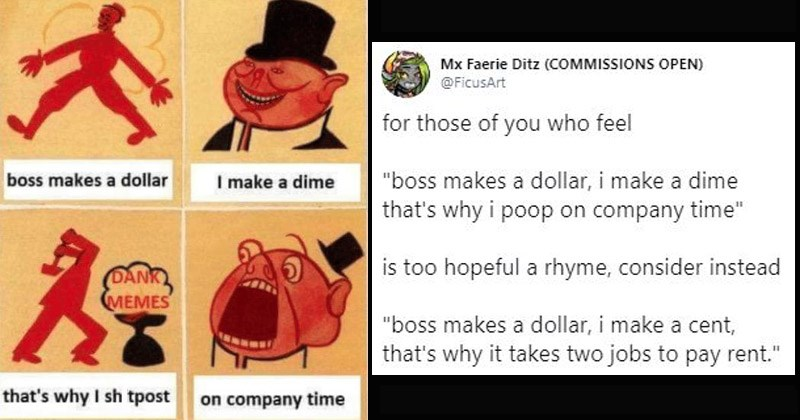"Funny memes entitled, ""Boss Makes a Dollar, I Make a Dime"""