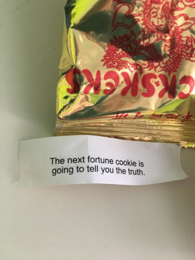 Carmine - CKSKER The next fortune cookie is going to tell you the truth.