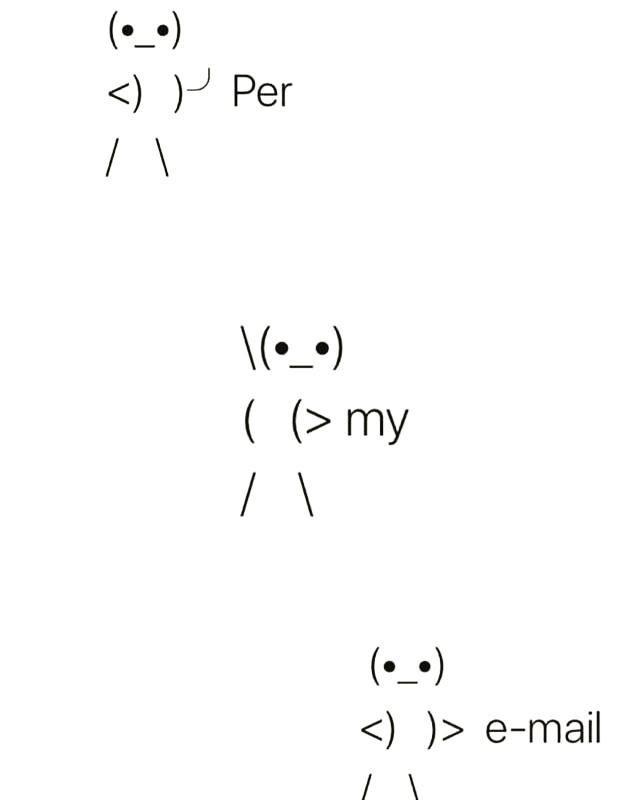 Style - (•_^) <) )P Per ( (> my (•_•) <) )> e-mail