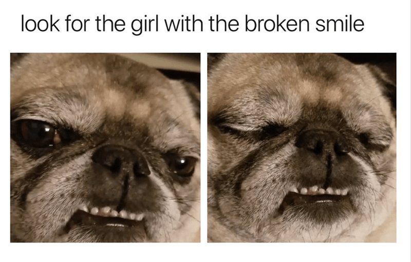 Brown - look for the girl with the broken smile