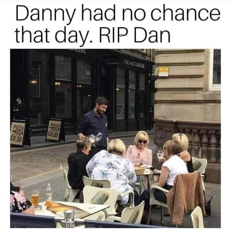 Table - Danny had no chance that day. RIP Dan ALCRS THE AUCTIONEERS BURGER PIZZA ERIN E8.00 £8.50