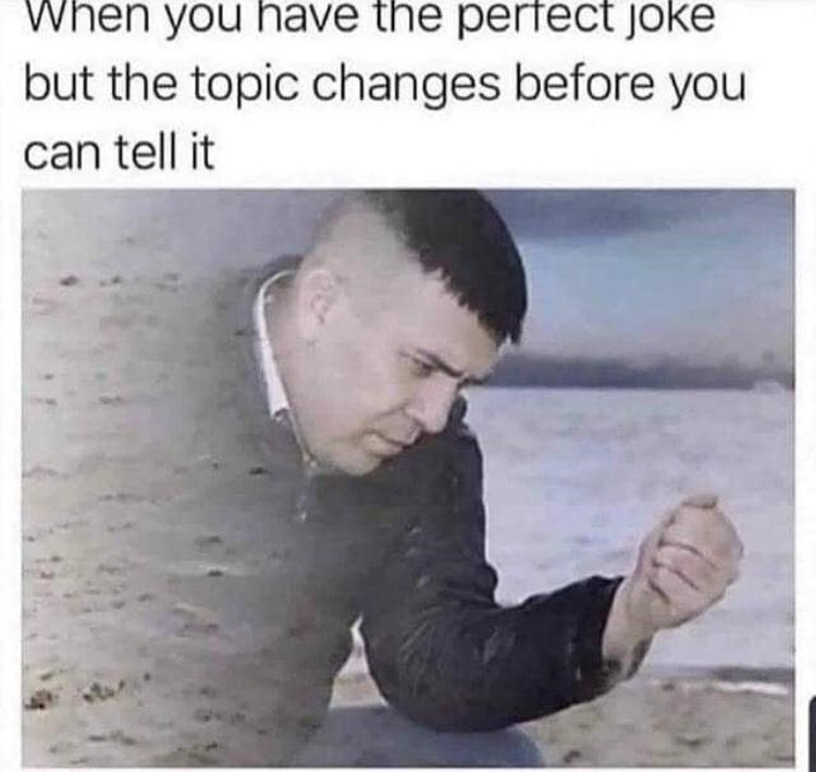 Finger - When you have the perfect joke but the topic changes before you can tell it