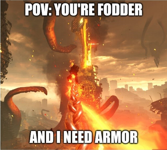 Poster - POV: YOU'RE FODDER AND I NEED ARMOR