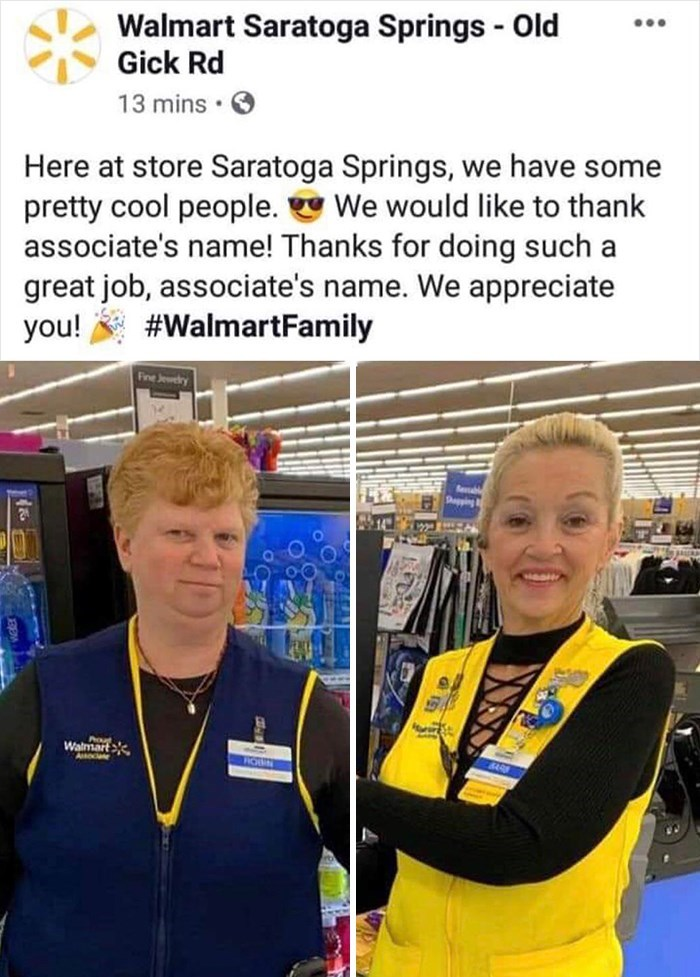 Award - Walmart Saratoga Springs - Old Gick Rd ... 13 mins · O Here at store Saratoga Springs, we have some pretty cool people. We would like to thank associate's name! Thanks for doing such a great job, associate's name. We appreciate you! #WalmartFamily Fine Jewery Seubl Dapping Pou Walmart SARB Asociate ROSEN