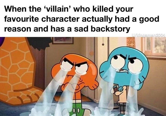 Animation - When the 'villain' who killed your favourite character actually had a good reason and has a sad backstory U/kingaman2004