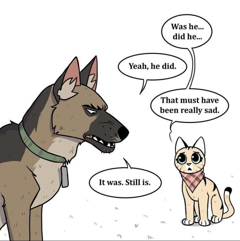 Dog breed - Was he... did he... Yeah, he did. That must have been really sad. It was. Still is.