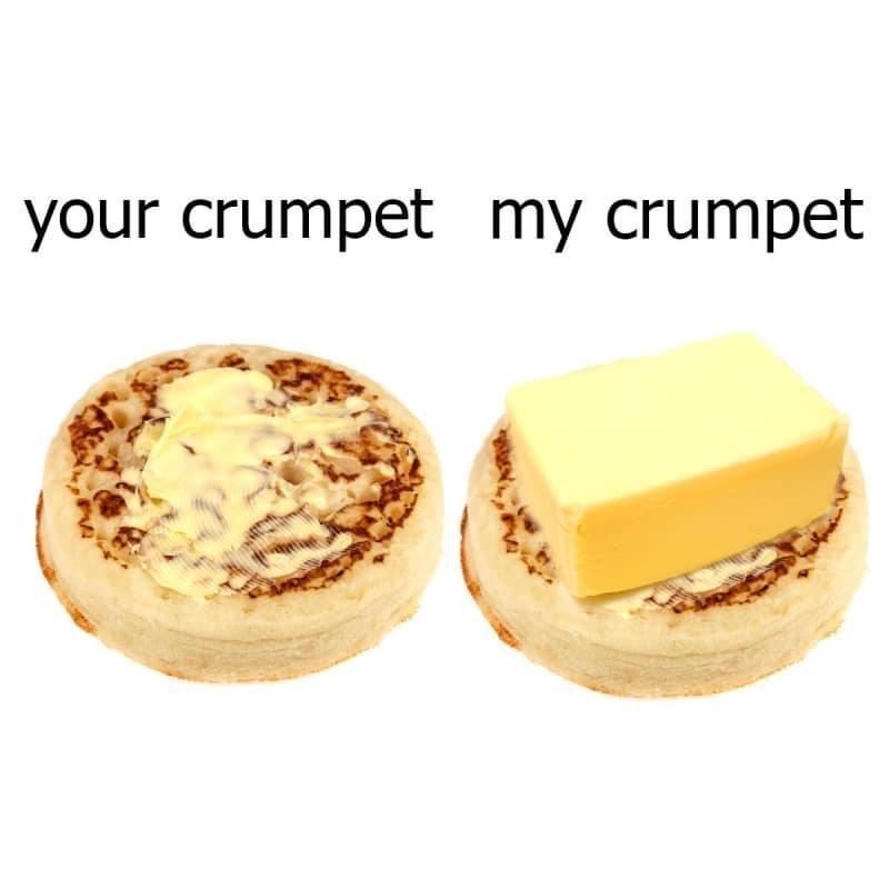 Food - your crumpet my crumpet
