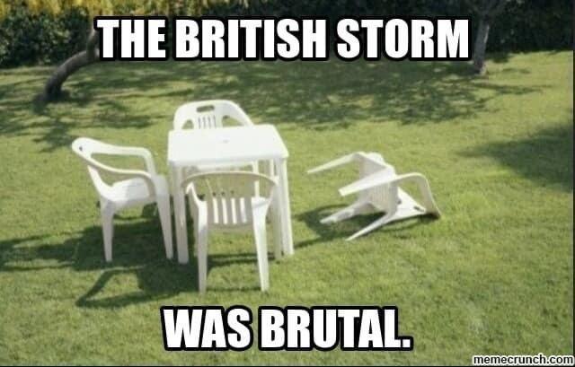 Nature - THE BRITISH STORM WAS BRUTAL. memecrunch.com