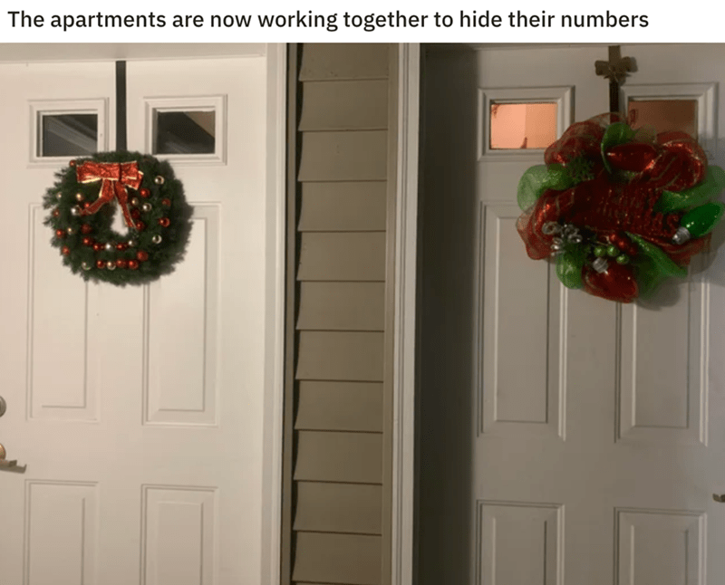 Wreath - The apartments are now working together to hide their numbers