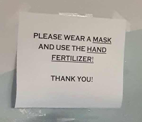 Text - PLEASE WEAR A MASK AND USE THE HAND FERTILIZER! THANK YOU!