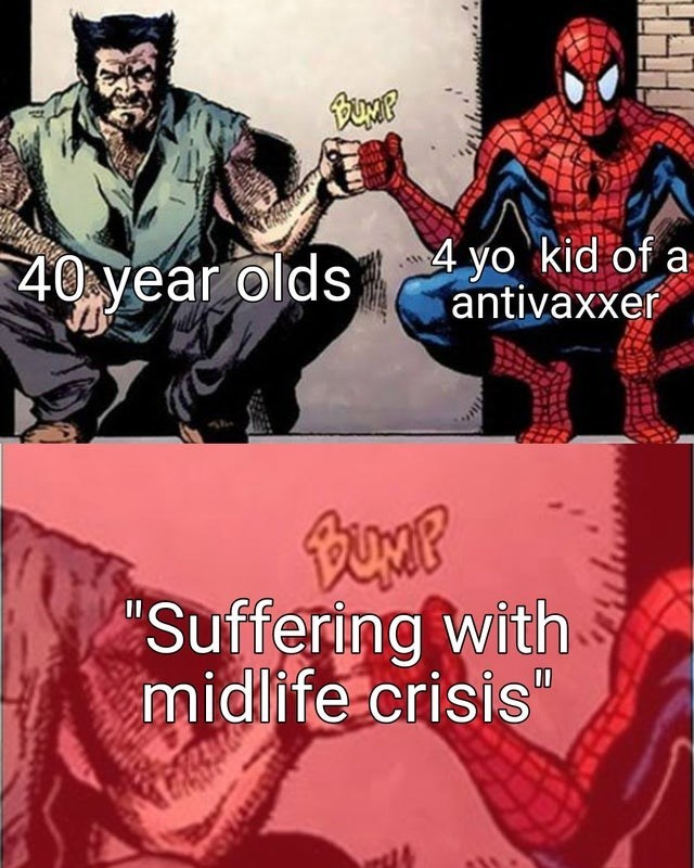 """Spider-man - 40 year olds 4 yo 'kid of a antivaxxer """"Suffering with midlife crisis"""""""