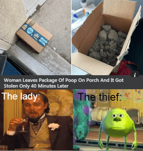 Blazer - Woman Leaves Package Of Poop On Porch And It Got Stolen Only 40 Minutes Later The lady: The thief: