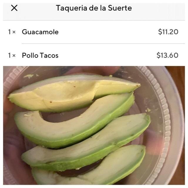 Produce - Taqueria de la Suerte 1x Guacamole $11.20 1x Pollo Tacos $13.60 EGO