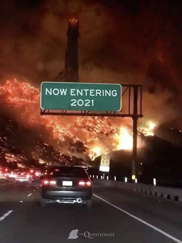 funny memes, memes, relatable memes, 2021 | car driving toward Mordor Sauron's tower volcanic mountains NOW ENTERING 2021