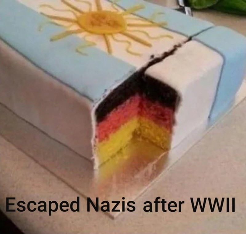 history meme - Yellow - Escaped Nazis after WWII