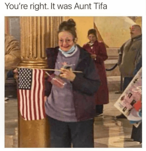 You're right. It was Aunt Tifa | Antifa pun old lady breaking into capitol hill 2021 riots