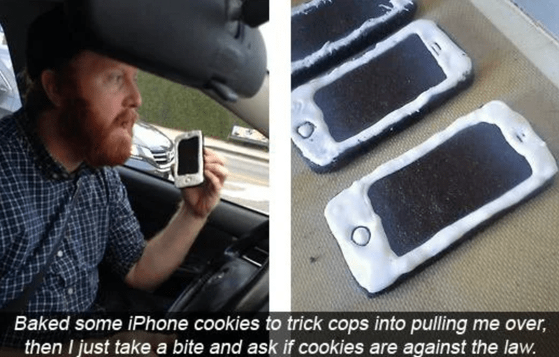Shirt - Baked some iPhone cookies to trick cops into pulling me over, then I just take a bite and ask if cookies are against the law.