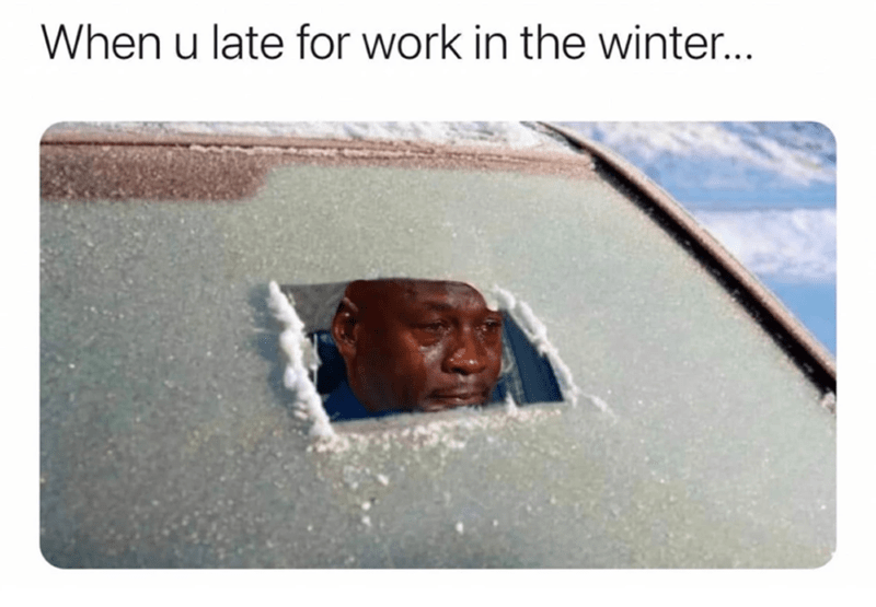 funny memes, work memes, relatable memes | When u late for work in the winter... Michael Jordan crying behind foggy car windshield